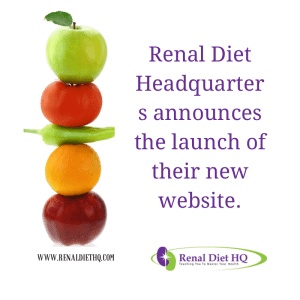 Renal Diet Headquarters Annouces Launch Of Their Website