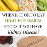What Foods Should I Avoid On A Renal Diet?  Let's Talk About High Potassium Foods
