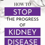How Quickly Will My Chronic Kidney Disease Progress To Dialysis?