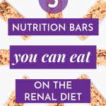 Nutrition Bars You Can Eat On A Renal Diet