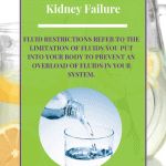 Fluid Restrictions For Kidney Failure