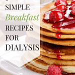 Breakfast Options For Dialysis