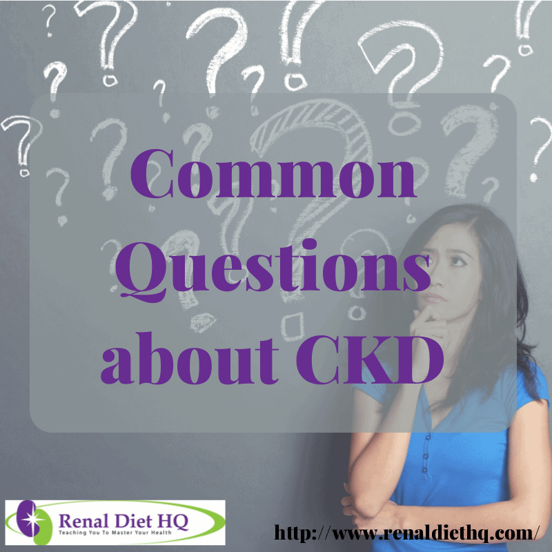 Common Questions About Ckd
